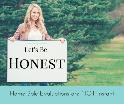 Lets Be Honest Home Sale Evaluations are Not Instant Bozeman