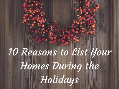 10 Reasons to List Your Home During The Holidays