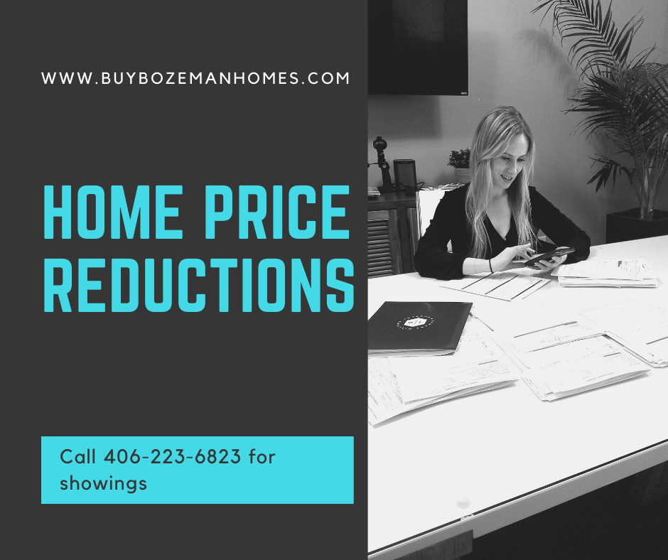 Home Price Reductions in Bozeman and Belgrade MT